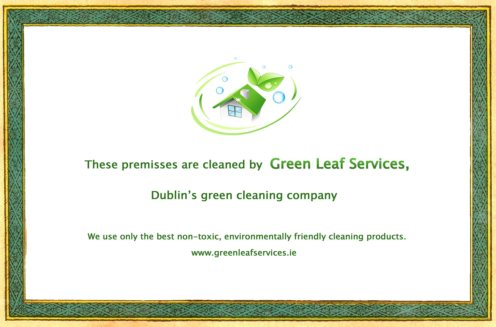 Cleaned by Green Leaf Services, Dublin